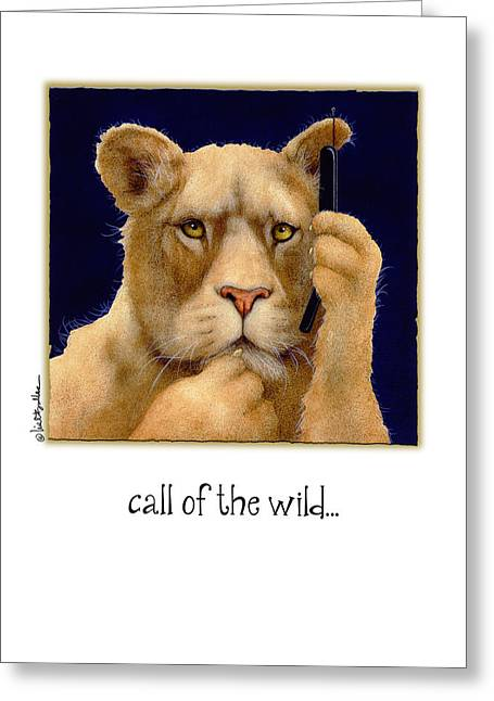 Call Of The Wild... Greeting Card by Will Bullas