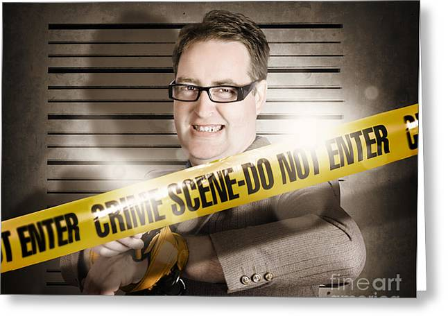 Corrupt Business Man Behind Crime Scene Tape Greeting Card