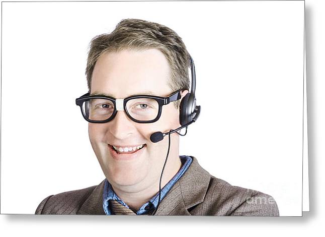 Customer Support Male Executive Greeting Card by Jorgo Photography - Wall Art Gallery