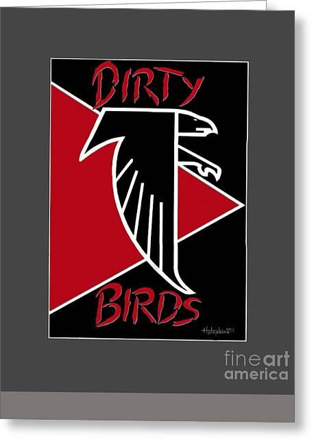 Dirty Birds Greeting Card by Herb Strobino