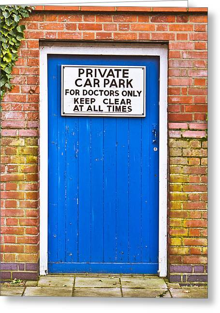 Doctors' Parking Greeting Card by Tom Gowanlock