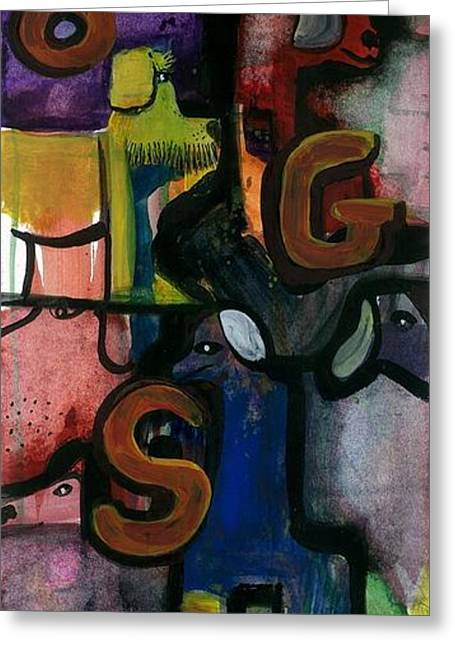 D.o.g.s. Greeting Card by Steven Schultz