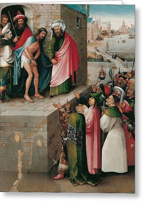 Ecce Homo Greeting Card by Hieronymus Bosch