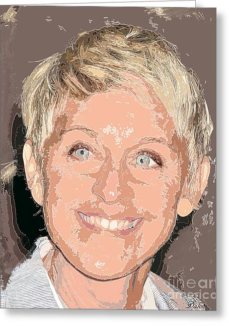 Ellen Degeneres Greeting Card by Dalon Ryan