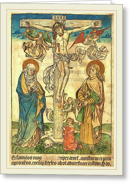 German 15th Century, Christ On The Cross With Angels Greeting Card by Litz Collection