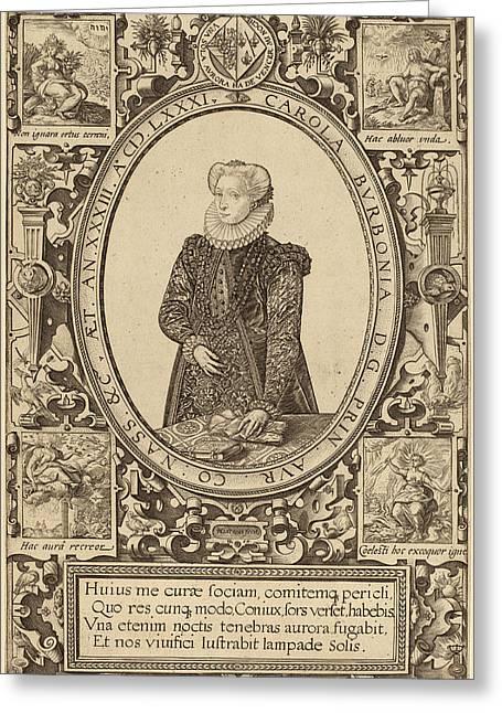Hendrik Goltzius Dutch, 1558 - 1617, Charlotte Of Bourbon Greeting Card by Quint Lox
