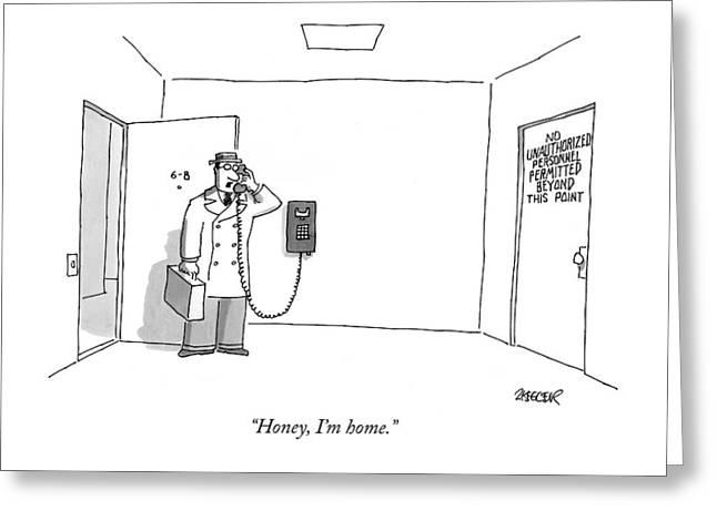Honey, I'm Home Greeting Card