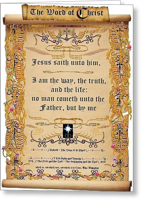 I Am The Way The Truth And The Life Greeting Card