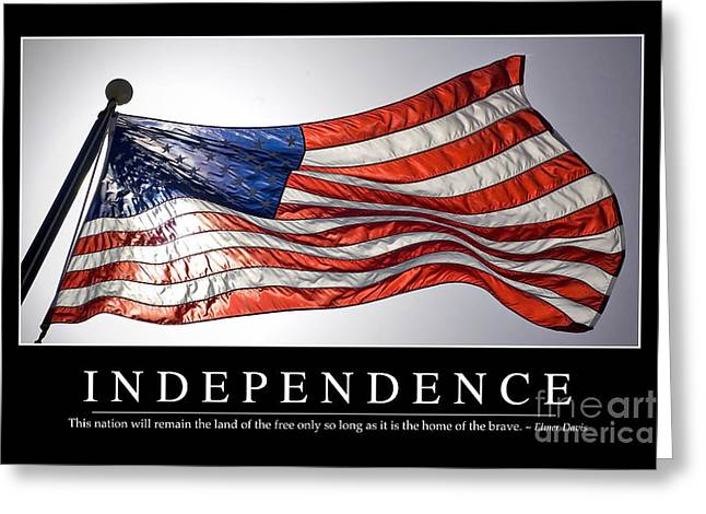 Independence Inspirational Quote Greeting Card by Stocktrek Images