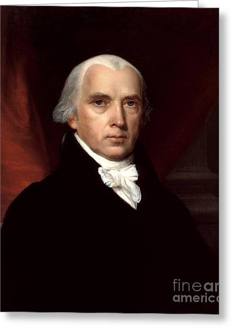 James Madison Greeting Card by John Vanderlyn