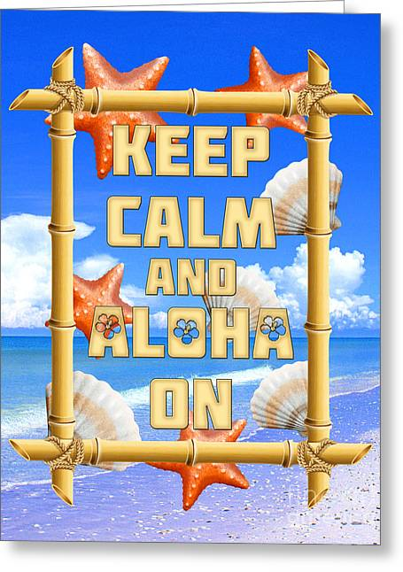 Keep Calm And Aloha On Greeting Card