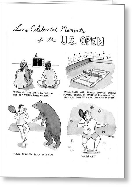 Less Celebrated Moments Of The Us Open Greeting Card