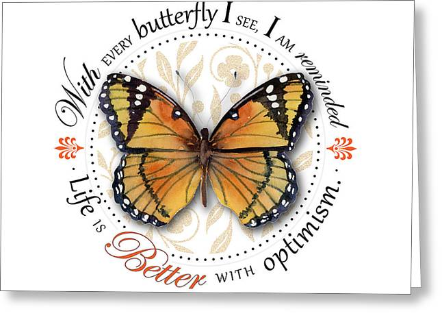 Life Is Better With Optimism Greeting Card by Amy Kirkpatrick