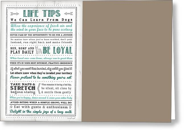 Life Tips - Dog Greeting Card by Jennifer Pugh