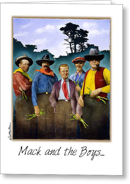 Mack And The Boys... Greeting Card by Will Bullas