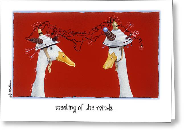 Meeting Of The Minds... Greeting Card by Will Bullas