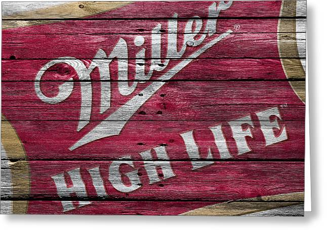 Miller High Life Greeting Card by Joe Hamilton