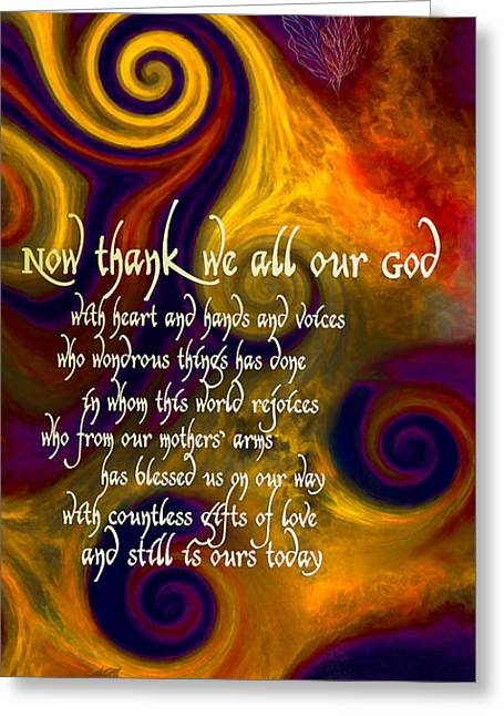 Now Thank We All Our God Greeting Card by Chuck Mountain