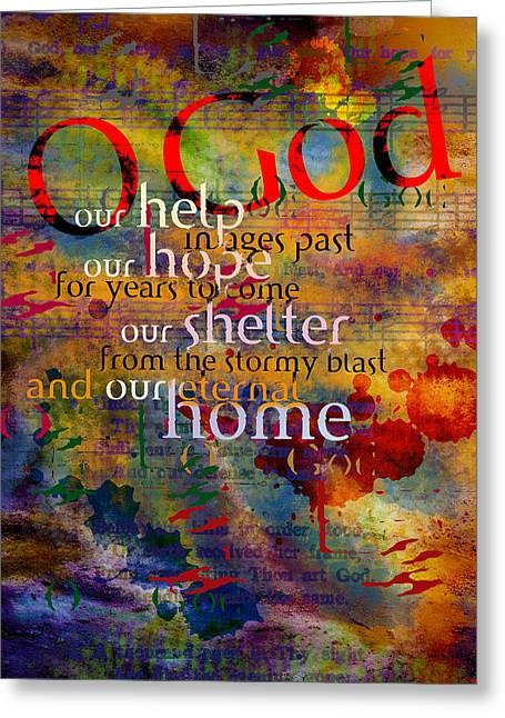O God Our Help Greeting Card