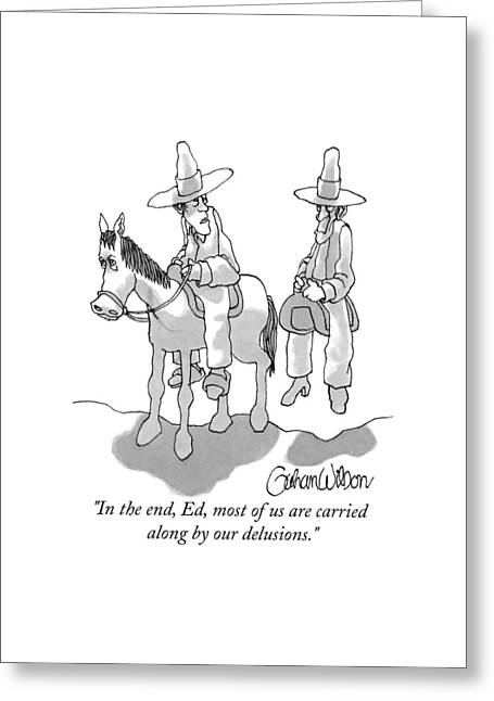 One Cowboy Talks To A Second Who Is Sitting Greeting Card by Gahan Wilson