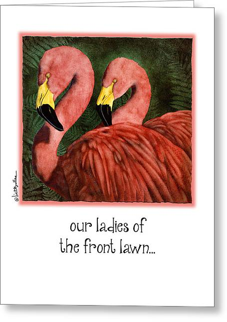 Our Ladies Of The Front Lawn... Greeting Card