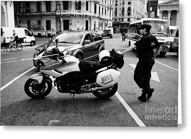 Policia Federal Argentina Federal Police Motorcycle Traffic Cop On Duty At Road Restriction Downtown Greeting Card by Joe Fox