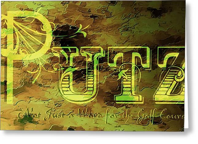 Putz Greeting Card by EricaMaxine  Price