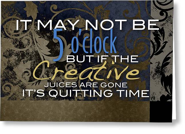 Quitting Time Greeting Card