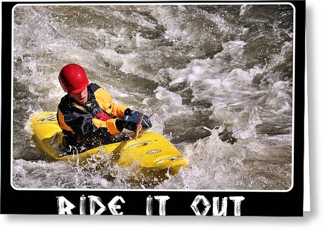 Ride It Out Greeting Card