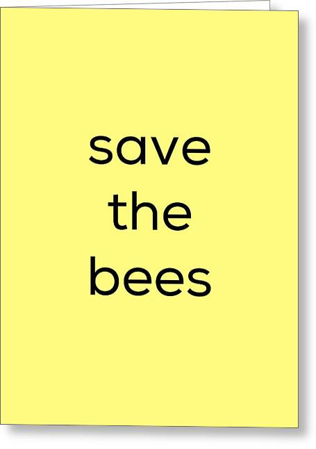 Greeting Card featuring the photograph Save The Bees by Kim Fearheiley