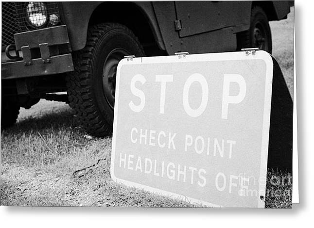 Stop Checkpoint Headlights Off Sign County Down Northern Ireland Uk Greeting Card