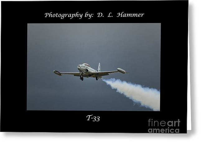 T-33 Greeting Card by Dennis Hammer