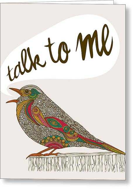 Talk To Me Greeting Card by Valentina Ramos