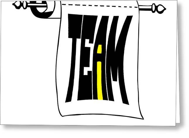 The I In Team Greeting Card by Steve Harrington