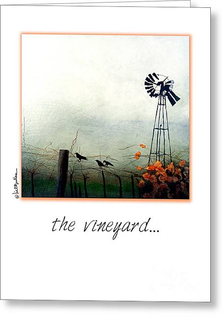 The Vineyard Greeting Card by Will Bullas