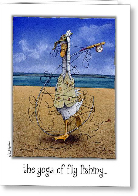 The Yoga Of Fly Fishing... Greeting Card