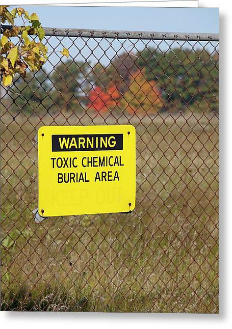Toxic Dump Sign Greeting Card by Jim West