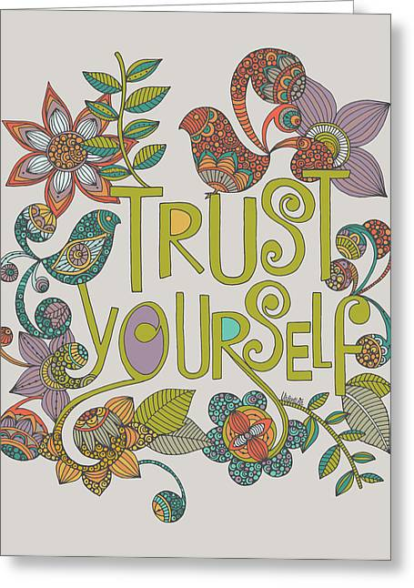 Trust Yourself Greeting Card