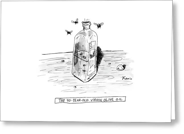 The 40-year-old Virgin Olive Oil Greeting Card by Zachary Kanin