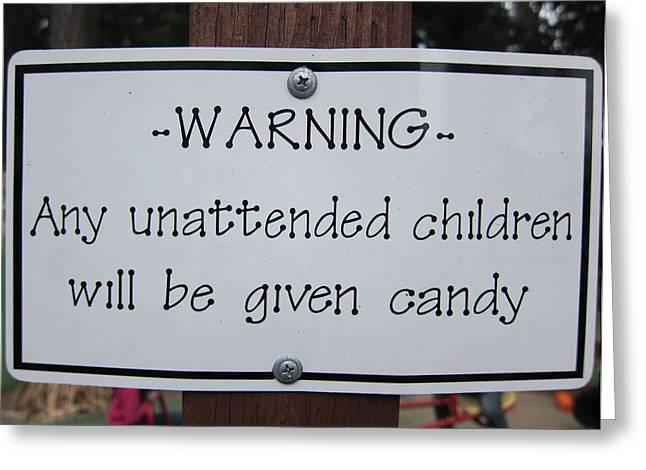 Warning Unattended Children Greeting Card