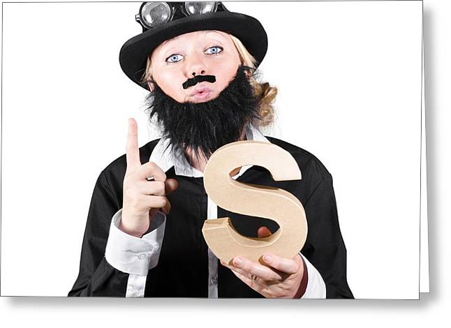 Woman With False Beard And Mustache Holding Alphabet S Greeting Card by Jorgo Photography - Wall Art Gallery