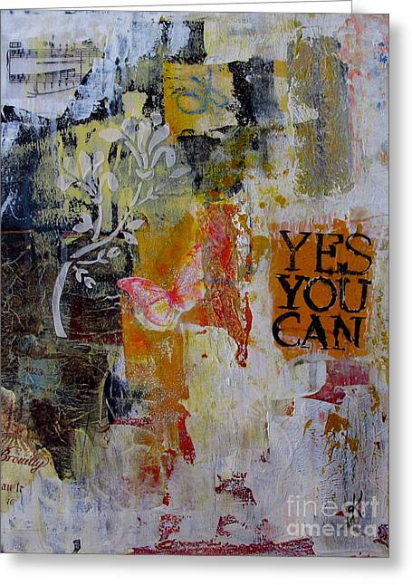 Yes You Can  Greeting Card