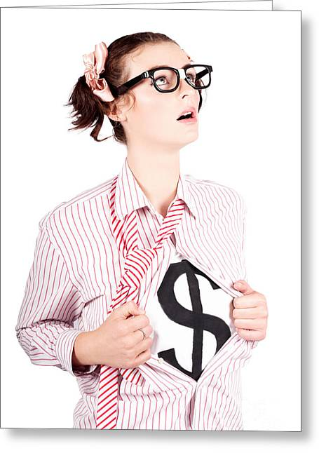 Young Businesswoman Super Hero Showing Dollar Sign Greeting Card by Jorgo Photography - Wall Art Gallery