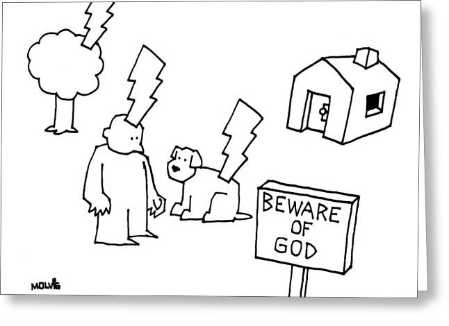Beware Of God Greeting Card by Ariel Molvig