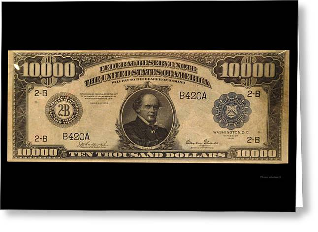 10000 Dollar Us Currency Bill Greeting Card by Thomas Woolworth