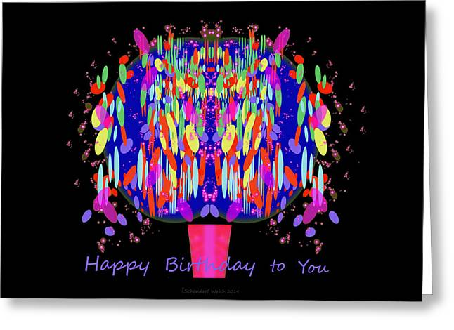 1038 - Happy Birthday  To You Greeting Card by Irmgard Schoendorf Welch