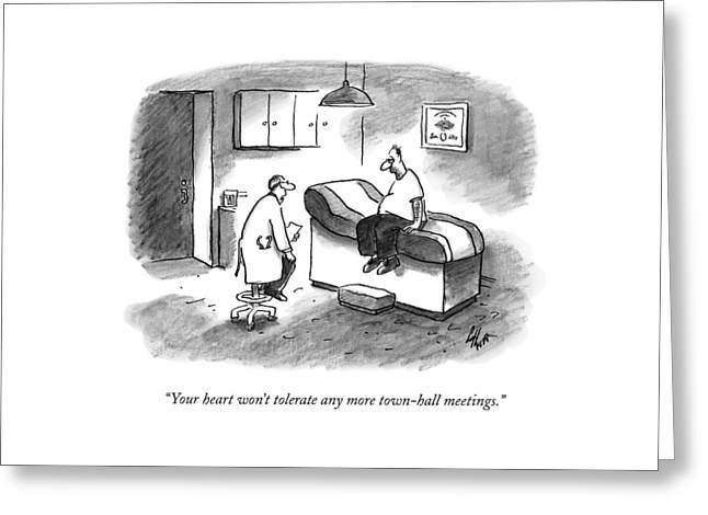 Your Heart Won't Tolerate Any More Town-hall Greeting Card