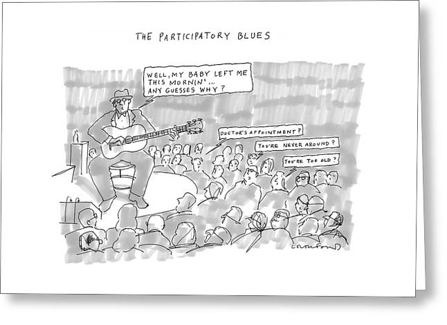 The Participatory Blues Greeting Card