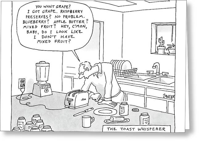 The Toast Whisperer Greeting Card