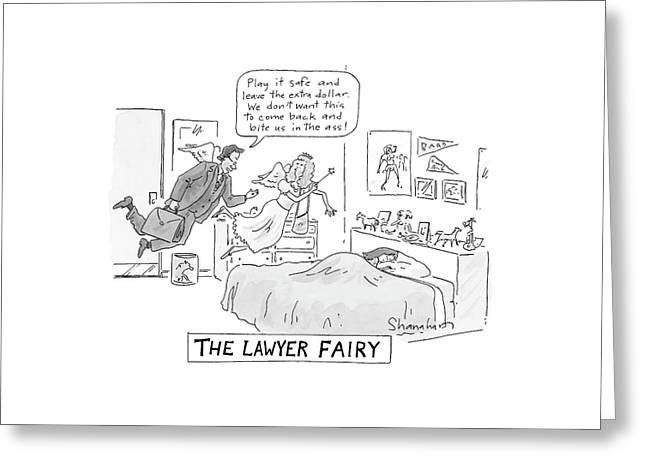 The Lawyer Fairy Greeting Card by Danny Shanahan